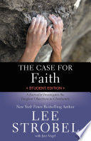 The Case for Faith Student Edition