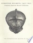European Helmets, 1450-1650
