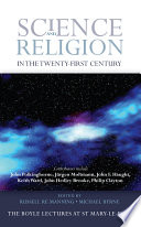 Science and Religion in the Twenty First Century