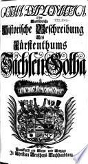 Gotha diplomatica, oder, Ausführliche historische Beschreibung des Fürstenthums Sachsen-Gotha