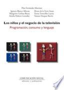Los ni  os y el negocio de la televisi  n