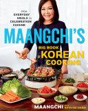 Maangchi's Big Book of Korean Cooking Book