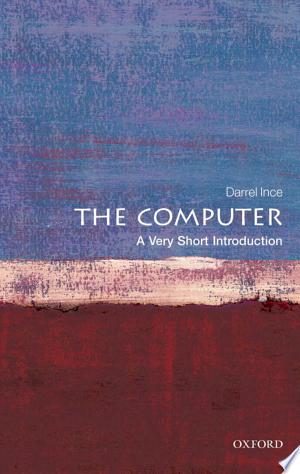 Download The Computer: A Very Short Introduction Online Book