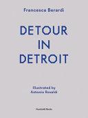 Detour in Detroit