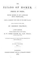 download ebook the iliads of homer, prince of poets, never before in any language truly translated ... done according to the greek by g. chapman. a new edition, with introduction and notes by w. cooke taylor ... with forty engravings on wood, from the compositions of john flaxman pdf epub