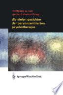 Die vielen Gesichter der Personzentrierten Psychotherapie