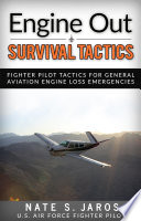 Engine Out Survival Tactics