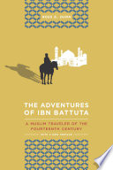 The Adventures of Ibn Battuta Interpreting It Within The Cultural And Social Context