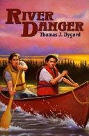 River Danger