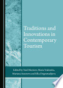 Traditions and Innovations in Contemporary Tourism