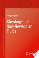 Rheology and Non Newtonian Fluids