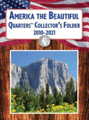 America the Beautiful Quarters Collector s Folder 2010 2021