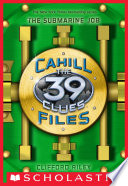 The 39 Clues: The Cahill Files #2: The Submarine Job