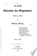 Die deutsche Literatur der Gegenwart  1848 bis 1858