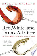 Red  White  and Drunk All Over Book PDF
