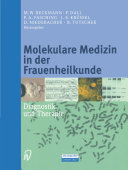 Molekulare Medizin in der Frauenheilkunde