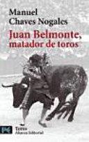 Juan Belmonte  matador de toros