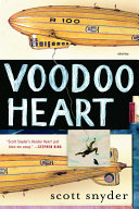 Voodoo Heart : set in a bizarre world populated by...