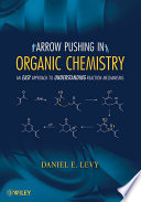 Arrow Pushing In Organic Chemistry