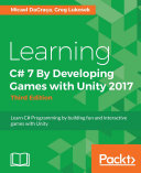 Learning C  7 By Developing Games with Unity 2017