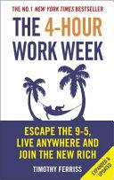 . The 4-Hour Work Week .