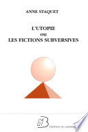 L utopie ou les fictions subversives