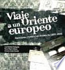 Viaje A Un Oriente Europeo