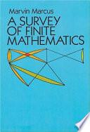 A Survey of Finite Mathematics