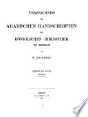 Verzeichniss Der Arabischen Handscrfiften Der K Niglichen Bibliothek Zu Berlin