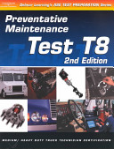 Ase Test Prep  Medium Heavy Duty Truck  T8 Preventative Maintenance