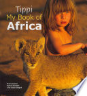 Tippi--my Book of Africa