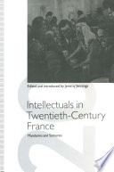 Intellectuals in Twentieth Century France