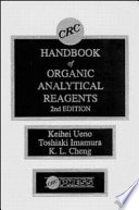 CRC Handbook of Organic Analytical Reagents  Second Edition