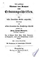 Des gottseligen Thomas von Kempen sechs erbauungschriften