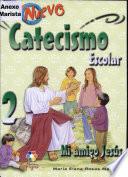 Catecismo escolar 2 con anexo