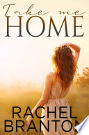Take Me Home  Finding Home Book 1