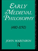 Early Medieval Philosophy 480-1150
