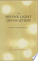 The Divine Light Invocation