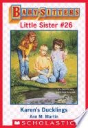 Karen s Ducklings  Baby Sitters Little Sister  26