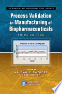 Process Validation in Manufacturing of Biopharmaceuticals  Third Edition