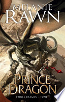 Prince Dragon : une paix durable à son monde...