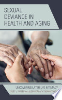 Sexual Deviance in Health and Aging Book PDF