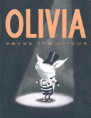 Olivia Saves the Circus Suddenly Finds Herself In The