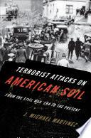 Terrorist Attacks on American Soil