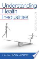 Understanding Health Inequalities