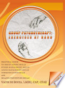 Group Psychotherapy  Exercises at Hand   Volume 3