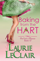 Baking from the Hart  Once Upon a Romance  Book 10