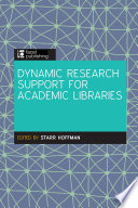 Dynamic Research Support In Academic Libraries book
