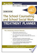 The School Counseling and School Social Work Treatment Planner  with DSM 5 Updates  2nd Edition