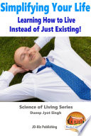 Simplifying Your Life - Learning How to Live Instead of Just Existing! Stock Taking And Introspection Spiritual Quotient